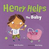 Henry Helps With the Baby | Beth Bracken |