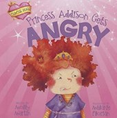Princess Addison Gets Angry