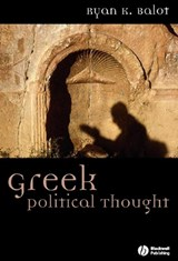 Greek Political Thought | Ryan K. Balot |