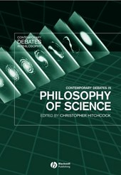 Contemporary Debates in Philosophy of Science
