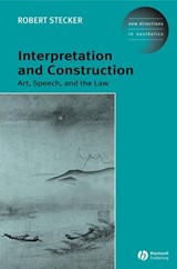 Interpretation and Construction | Robert Stecker |