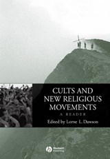Cults and New Religious Movements: A Reader | Lorne L Dawson |
