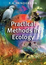 Practical Methods in Ecology | Peter A. Henderson |