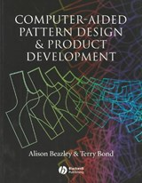 Computer-Aided Pattern Design and Product Development | Alison Beazley |
