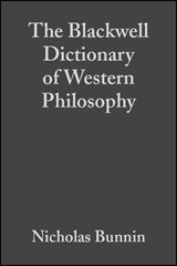 The Blackwell Dictionary of Western Philosophy | Nicholas Bunnin |