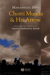 Chotti Munda and His Arrow | Mahasweta Devi |