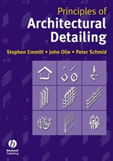 Principles of Architectural Detailing | Stephen Emmitt |