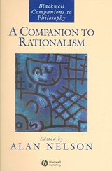 A Companion to Rationalism | Alan Nelson |