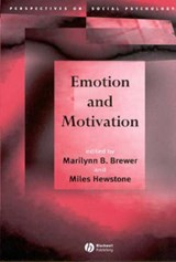 Emotion and Motivation | Marilynn B. Brewer |