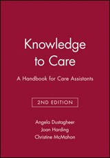 Knowledge to Care | Angela Dustagheer |