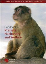 Handbook of Primate Husbandry and Welfare | Sarah Wolfensohn |