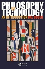 Philosophy of Technology | Val Dusek |