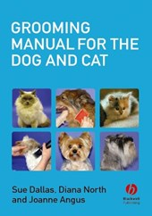 Grooming Manual for the Dog and Cat | Sue Dallas |