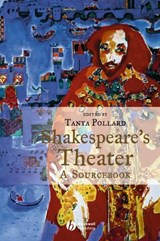 Shakespeare's Theater | Tanya Pollard |