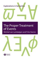 The Proper Treatment of Events | Michiel Van Lambalgen |