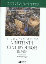 A Companion to Nineteenth-Century Europe, 1789 - 1914 | Stefan Berger |