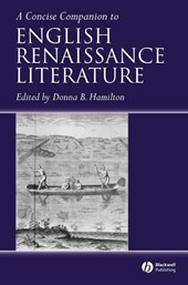 A Concise Companion to English Renaissance Literature
