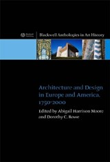 Architecture and Design in Europe and America | Harrison-Moore, Abigail ,Dr. |