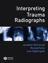 Interpreting Trauma Radiographs | Jonathan McConnell |