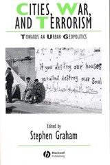 Cities, War, and Terrorism | Stephen Graham |