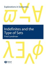 Indefinites and the Type of Sets | Fred Landman |