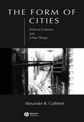 The Form of Cities | Alexander R. Cuthbert |