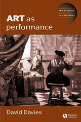 Art as Performance | Dave Davies |