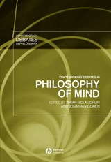 Contemporary Debates in Philosophy of Mind | Brian P. McLaughlin |