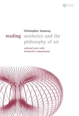 Reading Aesthetics and Philosophy of Art | Christopher Janaway |