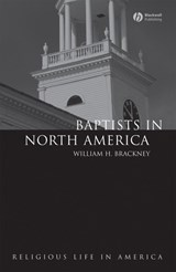 Baptists in North America | William H. Brackney |