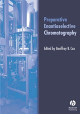 Preparative Enantioselective Chromatography | Geoffrey B. Cox |