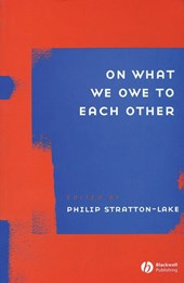 On What We Owe to Each Other | Philip Stratton-Lake |