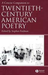 A Concise Companion to Twentieth-Century American Poetry | Stephen Fredman |