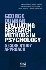 Evaluating Research Methods in Psychology | George Dunbar |