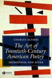 The Art of Twentieth-Century American Poetry