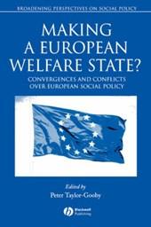 Making a European Welfare State?