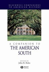 A Companion to the American South | John B. Boles |