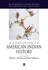 A Companion to American Indian History | Philip Deloria |