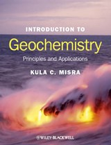 Introduction to Geochemistry | Kula C. Misra |