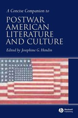 A Concise Companion to Postwar American Literature and Culture | Josephine Hendin |