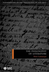The Philosophy of Literature | Peter Lamarque |