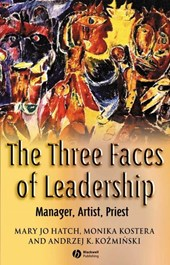 The Three Faces of Leadership | Mary Jo Hatch |