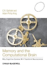 Memory and the Computational Brain | C. R. Gallistel |