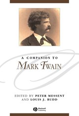 A Companion to Mark Twain | Peter Messent |