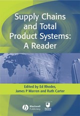 Supply Chains and Total Product Systems | Ed Rhodes |