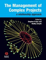 The Management of Complex Projects | Stephen Pryke |