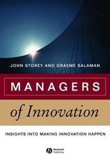 Managers of Innovation | John Storey |