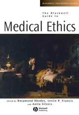 The Blackwell Guide to Medical Ethics | Rosamond Rhodes ; Leslie P. Francis ; Anita Silvers |