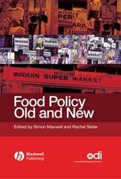 Food Policy Old and New | Simon Maxwell |