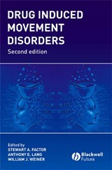 Drug Induced Movement Disorders | Stewart Factor |